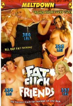 Fat Fuck Friends