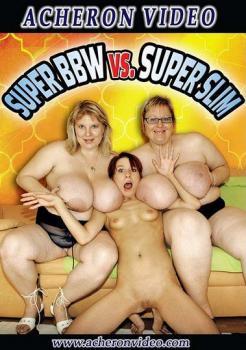Super BBW VS Super Slim