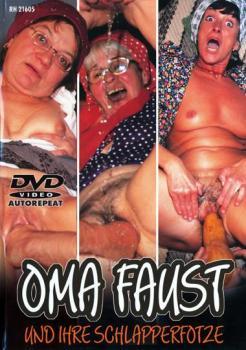 Oma Faust Und Ihre Schlabberfotze