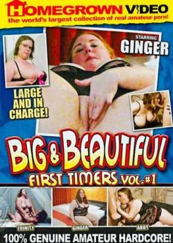 Big and Beautiful First Timers Vol.1