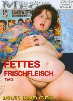 Fettes Frischfleisch #2