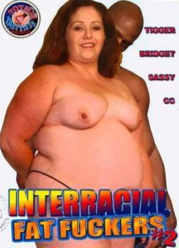 Interracial Fat Fuckers #2