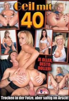 Geil mit 40 Teil 1
