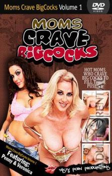 Moms Crave Big Cocks