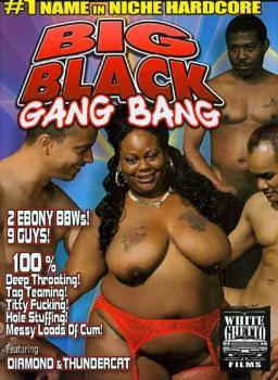 Big Black Gang Bang